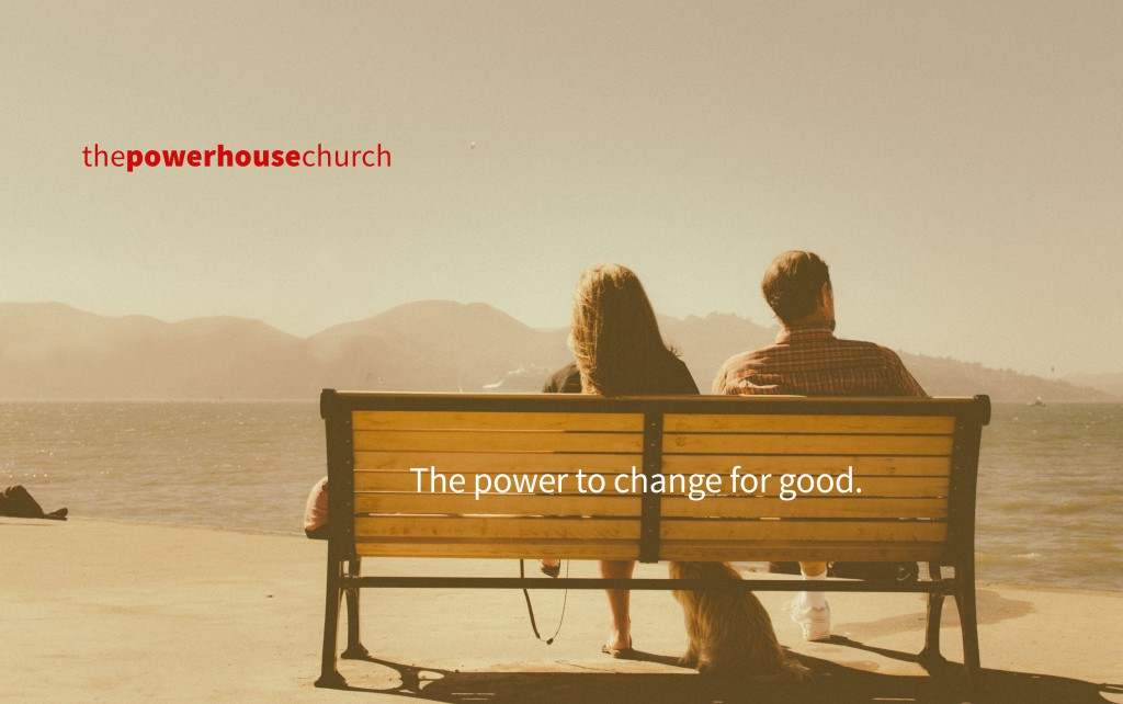 The Powerhouse Church - Orangevale, California to Sacramento and beyond!